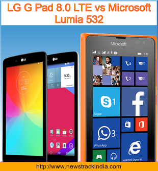 LG G Pad 8.0 LTE vs Microsoft Lumia 532 : Comparison of Features and Specification