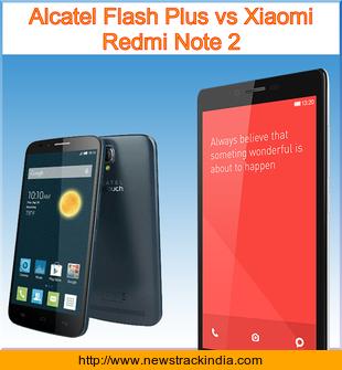 Alcatel Flash Plus vs Xiaomi Redmi Note 2 : Comparison of Features and ...