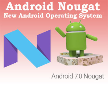 what is the latest android operating system android nougat new android operating system 21789