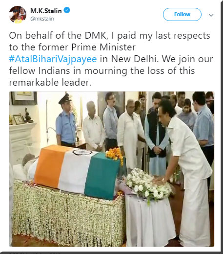 DMK Working President M.K.Stalin paid his last tribute to Atal ji